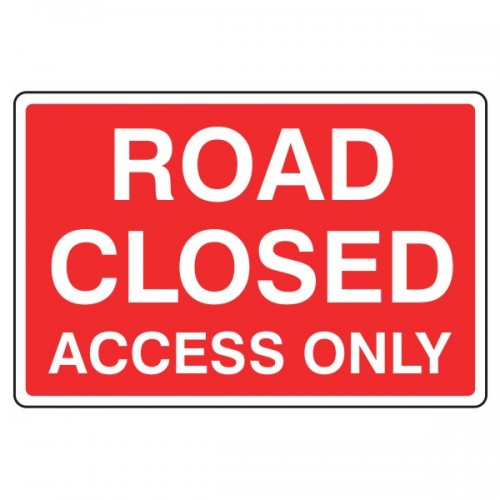 "English roadsign ""Road Closed Access Only"""